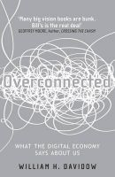 Overconnected:Book by Author-William H. Davidow