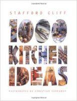 1000 Kitchen Ideas: Book by Stafford Cliff