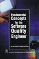 Fundamental Concepts for the Software Quality Engineer: Book by Carroll Sue