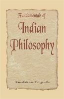 Fundamentals of Indian Philosophy: Book by Ramakrishna Puligandla
