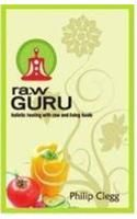 Raw Guru: Book by Philip Clegg