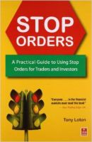Stop Orders:Book by Author-Tony Loton
