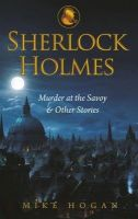 Sherlock Holmes - The Murder at Savoy & Other Stories (English)