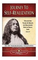 Journey to Self Realization: Book by Yogananda Paramahamsa