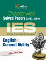 Chapter-wise Solved Papers IES English & General Ability: Book by An editorial team of highly skilled professionals at Arihant, works hand in glove to ensure that the students receive the best and accurate content through our books. From inception till the book comes out from print, the whole team comprising of authors, editors, proofreaders and various other involved in shaping the book put in their best efforts, knowledge and experience to produce the rigorous content the students receive.    Keeping in mind the specific requirements of the students and various examinations, the carefully designed exam oriented and exam ready content comes out only after intensive research and analysis. The experts have adopted whole new style of presenting the content which is easily understandable, leaving behind the old traditional methods which once used to be the most effective. They have been developing the latest content & updates as per the needs and requirements of the students making our books a hallmark for quality and reliability for the past 15 years.