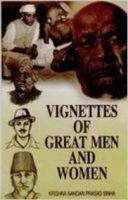 Vignettes of Great Men and Women: Book by Krishna Nandan Sinha