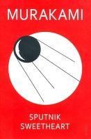 Sputnik Sweetheart: Book by Haruki Murakami