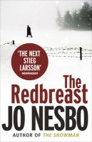 The Redbreast: A Harry Hole Thriller: Book by Jo Nesbo , Don Bartlett