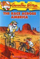 Geronimo Stilton #37 The Race Across America: Book by Geronimo Stilton