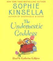 The Undomestic Goddess: Book by Sophie Kinsella