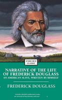 Narrative of the Life of Frederick Douglass: An American Slave, Written by Himself: Book by Frederick Douglass
