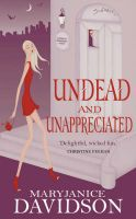 Undead and Unappreciated: Betsy Bk3: Book by Maryjanice Davidson