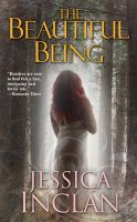 The Beautiful Being: Book by Jessica Barksdale Inclan