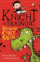 Dragons Can't Swim: Book by Vivian French