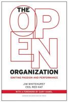 The Open Organization: Igniting Passion and Performance: Book by Jim Whitehurst