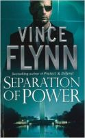 FLYNN:Separation of Power  : Book by Vince Flynn