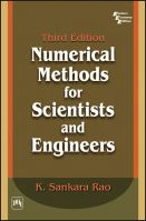 NUMERICAL METHODS For Scientists and Engineers: Book by SANKARA RAO K.