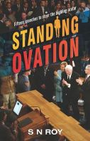 Standing Ovation: Book by S N Roy