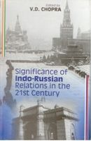 Significance of Indo-Russian Relation: Book by V D Chopra