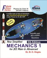 New Simplified Mechanics 1 for Class XI, JEE Main & Advanced 6th Edition: Book by Er. D. C. Gupta