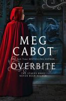 Overbite: Book by Meg Cabot