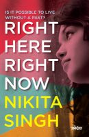 Right Here Right Now: Book by Nikita Singh
