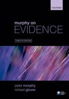 Murphy on Evidence:Book by Author-Peter Murphy and Richard Glover