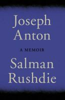 Joseph Anton:Book by Author-Salman Rushdie