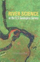 River Science at the U.S. Geological Survey: Book by Committee on River Science at the U.S. Geological Survey