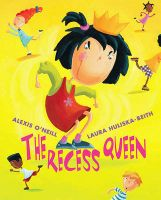 The Recess Queen: Book by Alexis O'Neill