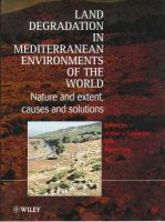 Land Degradation in the Mediterranean Environments of the World: Nature and Extent, Causes and Solutions:Book by Author-Arthur Conacher ,Maria Sala