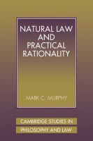 Natural Law and Practical Rationality: Book by Mark C. Murphy