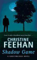 Ghostwalker Novel - Shadow Game: Book by Christine Feehan