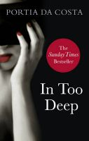 In Too Deep:Book by Author-Portia Da Costa