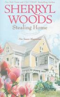 Stealing Home: Book by Sherryl Woods