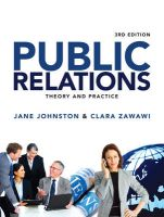 Public Relations: Theory and Practice: Book by Jane Johnston,Clara Zawawi