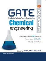 Gate Guide Chemical Engineering 2015 Includes Chapter-Wise Previous GATE Questions & Solved Paper's 2013-14