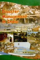 Disaster management in india (English): Book by                                                       Dr. K.M. Shastri (Born on 15.10.1960)   He has done his B.A. Kashi Hindu University, M.A and Ph.D from Kashi Vidyapith, Varanasi.  Since 1996 he is joined State Educational Research and Training Association, Delhi.  Presently working as Modle Education and Training Inst... View More                                                                                                    Dr. K.M. Shastri (Born on 15.10.1960)   He has done his B.A. Kashi Hindu University, M.A and Ph.D from Kashi Vidyapith, Varanasi.  Since 1996 he is joined State Educational Research and Training Association, Delhi.  Presently working as Modle Education and Training Institute, North-East Mandal, Shahadra.  He possessed command over his subject (Education). He has had keen interest in writing. Presented book is the proof of his writing interest.