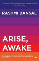Arise Awake: Book by Rashmi Bansal
