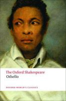 The Oxford Shakespeare: Othello - The Moor of Venice: Book by William Shakespeare , Michael Neill
