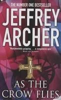 As the Crow Flies: Book by Jeffrey Archer