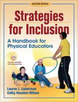 Strategies for Inclusion: A Handbook for Physical Educators: Book by Lauren J. Lieberman