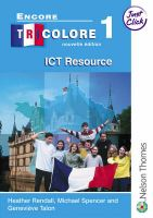 Encore Tricolore: Stage 1: Just Click: Book by Heather Rendall , Genevieve Talon , J. Michael Spencer