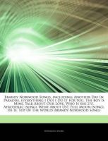 Articles on Brandy Norwood Songs, Including: Another Day in Paradise, (Everything I Do) I Do It for You, the Boy Is Mine, Talk about Our Love, Who Is She 2 U, Afrodisiac (Song), What about Us?, Full Moon (Song), He Is: Book by Hephaestus Books