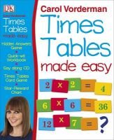 Carol Vorderman's Times Tables Made Easy: Book by Carol Vorderman