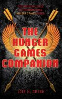 The Unofficial Hunger Games Companion:Book by Author-Lois H. Gresh