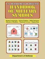 U.S. Department of Defense Handbook of Military Symbols: Book by U.S.Department of Defense