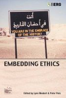 Embedding Ethics: Shifting Boundaries of the Anthropological Profession