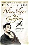 Blue Skies and Gunfire: Book by K. M. Peyton