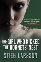 The Girl Who Kicked the Hornets' Nest:Book by Author-Stieg Larsson